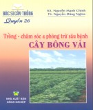 Ebook  Trồng - Chăm sóc và phòng trừ sâu bệnh cây bông vải: Phần 1 - KS. Nguyễn Mạnh Chính, TS. Nguyễn Đăng Nghĩa
