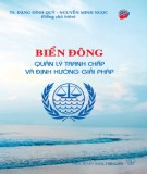 Ebook Biển Đông - Quản lý tranh chấp và định hướng giải pháp: Phần 1 - TS. Đặng Đình Quý, Nguyễn Minh Ngọc