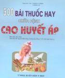 Ebook 500 bài thuốc hay chữa bệnh cao huyết áp: Phần 2 - Thang Hy Mãnh, Vương Lợi