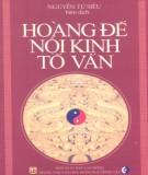 Ebook Hoàng đế nội kinh tố vấn toàn tập: Phần 1 - Nguyễn Tử Siêu (dịch)