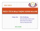 Bài giảng học phần Phân tích hoạt động kinh doanh: Chương 1- Trần Thị Hương