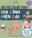 Ebook Kiến thức cần biết trong gia đình hiện đại: Phần 1 - Đinh Kiệt (chủ biên)