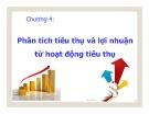 Bài giảng học phần Phân tích hoạt động kinh doanh: Chương 4 - Trần Thị Hương