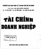 Ebook Tài chính doanh nghiệp: Phần 1 - TS. Bùi Hữu Phước (chủ biên) (ĐH Kinh tế TP.HCM)
