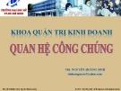 Bài giảng Quan hệ công chúng - ThS. Nguyễn Hoàng Sinh (ĐH Mở TP.HCM)
