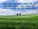 Bài thuyết trình Phân tích hoạt động marketing mix của Ngân hàng Á Châu trong việc thỏa mãn nhu cầu của khách hàng