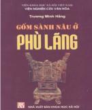 Ebook Gốm sành nâu ở Phù Lãng: Phần 2 - Trương Minh Hằng
