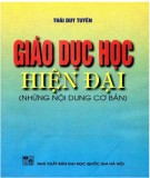 Ebook Giáo dục học hiện đại (Những nội dung cơ bản): Phần 1 - PGS.TSKH. Thái Duy Tuyên