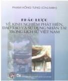 Ebook Khảo lược về kinh nghiệm phát hiện, đào tạo và sử dụng nhân tài trong lịch sử Việt Nam: Phần 1 - Phạm Hồng Tung (chủ biên)