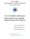 Tiểu luận môn Thị trường chứng khoán: Quyền tiên mãi - Thực hiện quyền tiên mãi trên thị trường chứng khoán Việt Nam