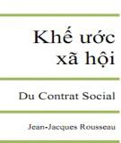 Ebook Khế ước Xã hội - Du Contrat Social: Phần 1 - Jean Jacques Rousseau