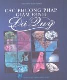 Ebook Các phương pháp giám định đá quý: Phần 1 - Nguyễn Ngọc Khôi