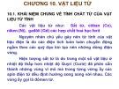 Bài giảng Vật liệu điện và cao áp: Chương 10 - Ngô Quang Ước
