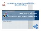 Bài giảng môn học Quản lý mạng viễn thông - Hoàng Trọng Minh