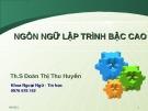 Bài giảng Ngôn ngữ lập trình bậc cao - Th.S Đoàn Thị Thu Huyền