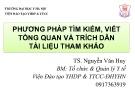Bài giảng Phương pháp tìm kiếm, viết tổng quan và trích dẫn tài liệu tham khảo - TS. Nguyễn Văn Huy