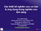 Bài giảng Các thiết kế nghiên cứu cơ bản & ứng dụng trong nghiên cứu lâm sàng - TS. Lê Minh Giang