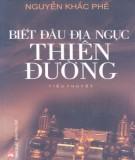 Ebook Biết đâu địa ngục thiên đường: Phần 1 - Nguyễn Khắc Phê