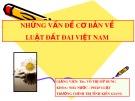 Bài giảng Những vấn đề cơ bản về Luật Đất đai Việt Nam - ThS. Võ Thị Mỹ Dung
