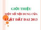 Bài giảng Giới thiệu một số nội dung của Luật Đất đai 2013
