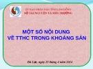Bài giảng Một số nội dung về TTHC trong khoáng sản