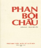 Ebook Phan Bội Châu: Phần 2 - Kiến Đạt, Phan Bội Cần