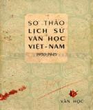 Ebook Sơ thảo lịch sử văn học Việt Nam 1930 - 1945: Phần 1 - NXB Văn học
