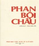 Ebook Phan Bội Châu: Phần 1 - Kiến Đạt, Phan Bội Cần