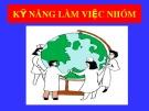 Bài giảng Kỹ năng làm việc theo nhóm