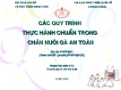 Bài giảng Các quy trình thực hành chuẩn trong chăn nuôi gà an toàn - Phạm Thị Minh Thu