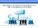 Bài thuyết trình Ứng dụng các phong cách quản lý vào việc lãnh đạo doanh nghiệp