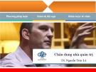 Bài giảng Chân dung nhà quản trị - TS. Nguyễn Trúc Lê