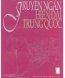 Ebook Truyện ngắn hiện đại Trung Quốc: Phần 2 - Hà Phạm Phú, Lê Bầu