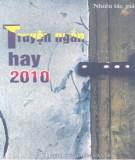 Tuyển tập truyện ngắn hay 2010: Phần 1