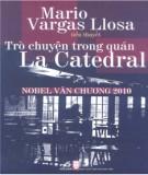 Ebook Trò chuyện trong quán La Catedral: Phần 1 - Mario Vargas Llosa