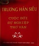 Cuộc đời, sự nghiệp, thơ văn Trương Hán Siêu: Phần 1