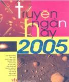 Tuyển tập truyện ngắn hay 2005: Phần 2