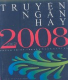 Tuyển tập truyện ngắn hay 2007-2008: Phần 1
