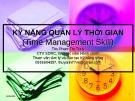 Bài giảng Kỹ năng quản lý thời gian - ThS. Phạm Thị Thúy
