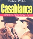 Ebook Casablanca với thời gian trôi qua: Phần 1 - Michael Walsh