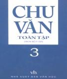 Ebook Chu Văn toàn tập (Tập 3): Phần 2 - NXB Văn học
