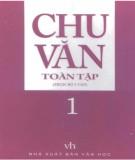 Ebook Chu Văn toàn tập (Tập 1): Phần 1 - NXB Văn học