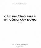 Ebook Các phương pháp thi công xây dựng: Phần 1 - PGS.TS. Ngô Văn Quỳ