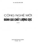 Ebook Công nghệ mới đánh giá chất lượng cọc: Phần 1 - TS. Nguyễn Hữu Đẩu