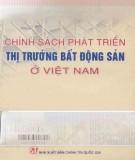 Ebook Chính sách phát triển thị trường bất động sản ở Việt Nam: Phần 1 - TS. Đinh Văn Ân