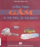 Ebook Cấu tạo gầm ôtô tải, ôtô buýt: Phần 1 - PGS.TS. Nguyễn Khắc Trai