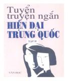 Ebook Tuyển truyện ngắn hiện đại Trung Quốc (Tập 2): Phần 2 - NXB Văn học