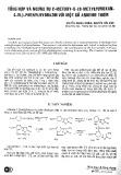 Tổng hợp và ngưng tụ 2-metoxy-5-(3-metylfuroxan-4-yl)-phenylhyd9razin với một số andehit thơm