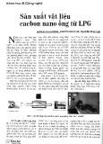 Sản xuất vật liệu cacbon nano ống từ LPG