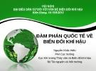Bài giảng Đàm phán quốc tế về biến đổi khí hậu - Nguyễn Khắc Hiếu